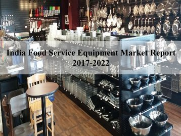 India Food Service Equipment Market Report
