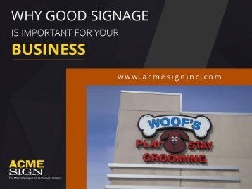 Why Good Signage Is Important For Your Business - Sign Company in Kansas City