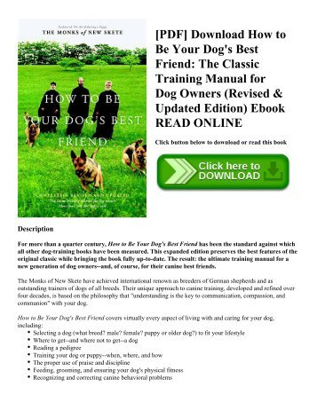 [PDF] Download How to Be Your Dog's Best Friend: The Classic Training Manual for Dog Owners (Revised & Updated Edition) Ebook READ ONLINE