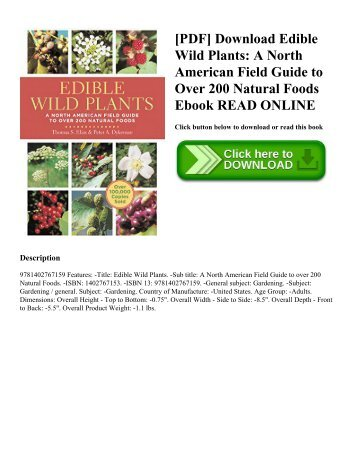 [PDF] Download Edible Wild Plants: A North American Field Guide to Over 200 Natural Foods Ebook READ ONLINE