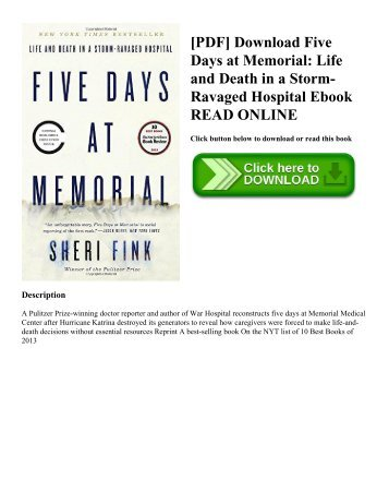 [PDF] Download Five Days at Memorial: Life and Death in a Storm-Ravaged Hospital Ebook READ ONLINE