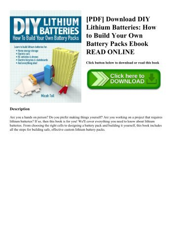 [PDF] Download DIY Lithium Batteries: How to Build Your Own Battery Packs Ebook READ ONLINE