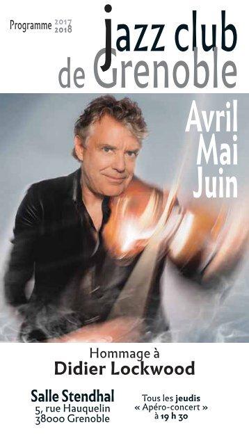 Programme  Jazz Club de Grenoble Avril mai Juin 2018