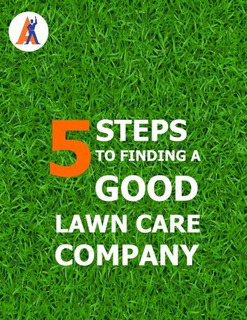 5 Steps to Finding a Good Lawn Care Company