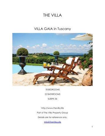 Villa Gaia - Tuscany