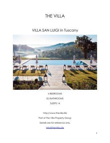 Villa San Luigi - Tuscany