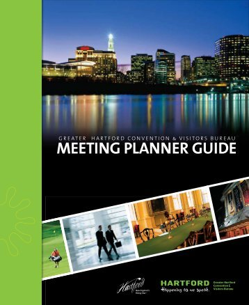 Meeting Planner guide - Greater Hartford Convention & Visitors ...