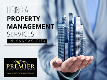 Hiring a Property Management Service in Kansas City