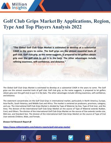 Golf Club Grips Market By Applications, Region, Type and Top Players Analysis 2022