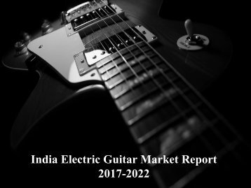 India Electric Guitar Market Report
