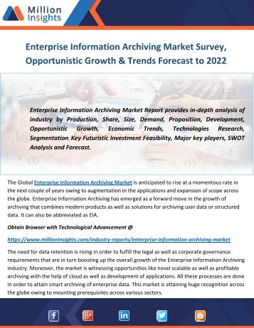 Enterprise Information Archiving Market Survey, Opportunistic Growth & Trends Forecast to 2022