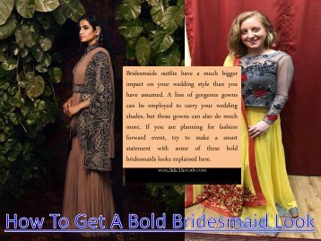 How To Get A Bold Bridesmaid Look