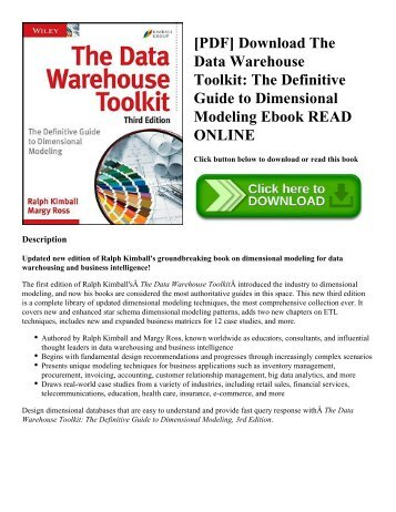 [PDF] Download The Data Warehouse Toolkit: The Definitive Guide to Dimensional Modeling Ebook READ ONLINE
