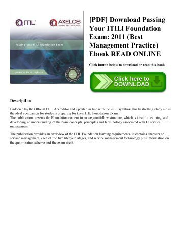 [PDF] Download Passing Your ITILl Foundation Exam: 2011 (Best Management Practice) Ebook READ ONLINE