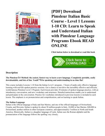 [PDF] Download Pimsleur Italian Basic Course - Level 1 Lessons 1-10 CD: Learn to Speak and Understand Italian with Pimsleur Language Programs Ebook READ ONLINE