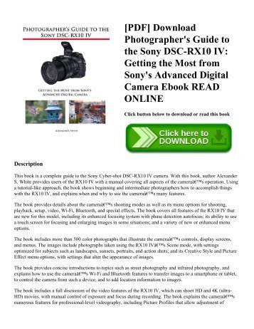 [PDF] Download Photographer's Guide to the Sony DSC-RX10 IV: Getting the Most from Sony's Advanced Digital Camera Ebook READ ONLINE