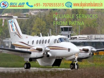 Sky Air Ambulance Service in Patna with Paramedical Staff