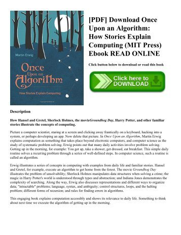 [PDF] Download Once Upon an Algorithm: How Stories Explain Computing (MIT Press) Ebook READ ONLINE