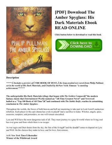 [PDF] Download The Amber Spyglass: His Dark Materials Ebook READ ONLINE