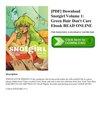 [PDF] Download Snotgirl Volume 1: Green Hair Don't Care Ebook READ ONLINE