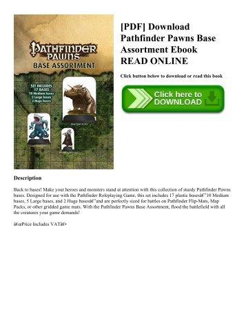 [PDF] Download Pathfinder Pawns Base Assortment Ebook READ ONLINE