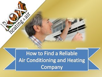 Find a Reliable Air Conditioning and Heating Company