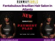 Best Brazilian Hair Salon in Atlanta
