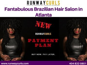 Best Brazilian Hair Salon in Atlanta