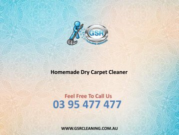 Homemade Dry Carpet Cleaner - GSR Cleaning Services