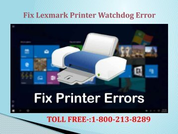 Fix Lexmark Printer Watchdog Error? 1-800-610-6962