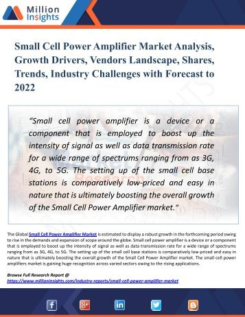 Global Small Cell Power Amplifier Market - Industry, Analysis, Share, Growth, Sales, Trends, Supply, Forecast to 2022