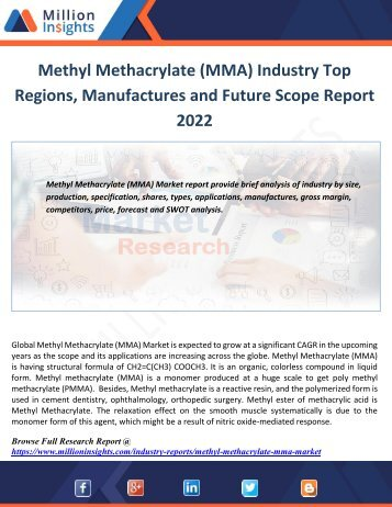 Methyl Methacrylate (MMA) Industry Top Regions, Manufactures and Future Scope Report 2022