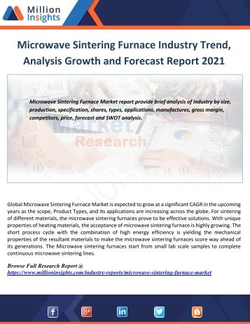 Microwave Sintering Furnace Industry Trend, Analysis Growth and Forecast Report 2021