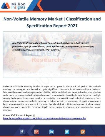 Non-Volatile Memory Market Classification and Specification Report 2021