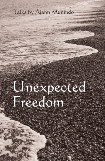 Unexpected Freedom - DhammaTalks.net
