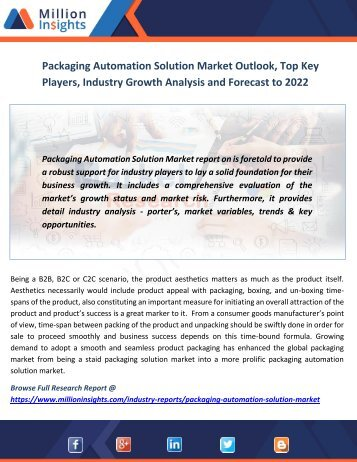 Packaging Automation Solution Market Outlook, Top Key Players, Industry Growth Analysis and Forecast to 2022
