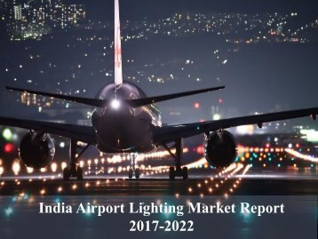 India Airport Lighting Market Report