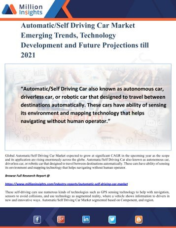 Automatic-Self Driving Car Market Emerging Trends, Technology Development and Future Projections till 2021