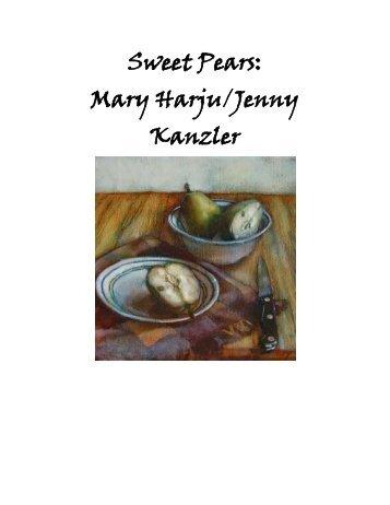 Sweet Pears: Mary Harju/ Jenny Kanzler
