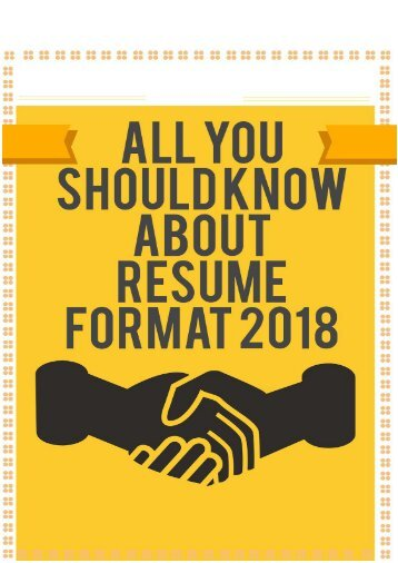 All You Should Know About Resume Format 2018