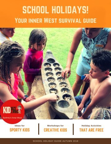 KIDsize Living Inner West Autumn 2018 School Holiday Guide