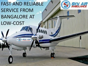 Quickest services by Sky Air Ambulance from Bangalore to Delhi