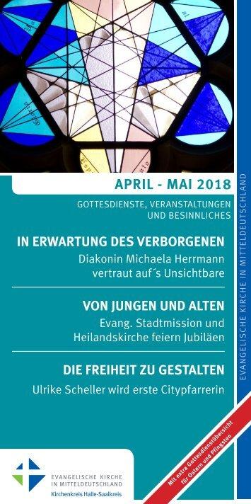 Veranstaltungsprogramm des Evangelischen Kirchenkreises Halle-Saalkreis für April und Mai 2018