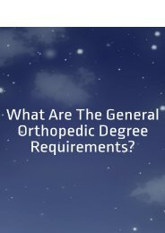 What are the General Orthopedic Degree Requirements?