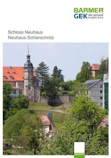 Schloss Neuhaus - Neuhaus-Schierschnitz ( PDF ... - Barmer GEK
