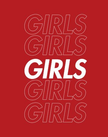 Grad Thesis - Girls, Girls, Girls