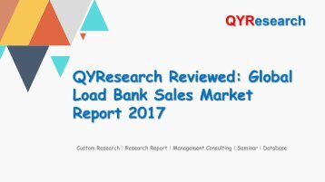 QYResearch Reviewed: Global Load Bank Sales Market Report 2017