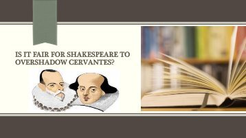 Conclusions Cervantes and Shakespeare