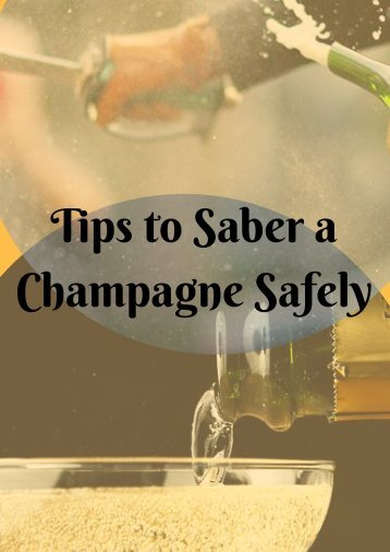 Saber a Champagne Without Hurting Yourself