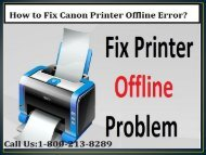 Call 1--800-213-8289 to fix Canon Printer Offline Error
